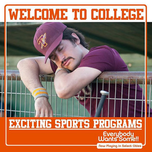 Everybody Wants Some - Exciting Sports Programs