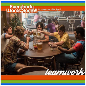 Everybody Wants Some - Homework