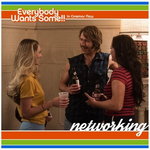 Everybody Wants Some - Networking