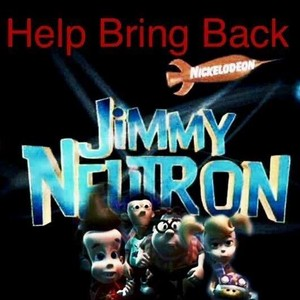 Help Bring Back Jimmy Neutron!