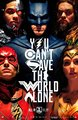 Justice League (2017) Poster - You Can't Save the World Alone