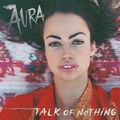 Talk Of Nothing - aura-dione-fanclub fan art