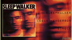 logan henderson sleepwalker