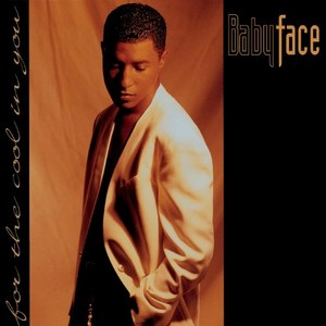 1993 Babyface Release, For The Cool In আপনি