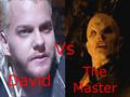 David Vs The Master