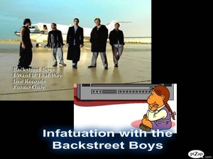 Infatuated with the Backstreet Boys