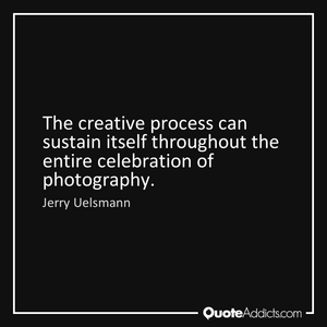 Jerry Uelsmann Quote