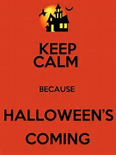 Keep Calm,Halloween's Coming