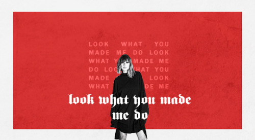 Taylor Swift wallpaper entitled Look What You Made Me Do