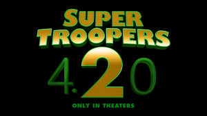 Super Troopers 2 Release Date!