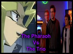 The Pharaoh Vs the Trio