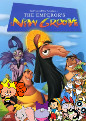 The Powerpuff Girls's Adventures of The Emperor's New Groove