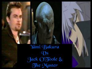 Yami Bakura Vs Jack O'Toole and The Master