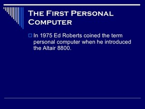 The History Of The Personal Computer