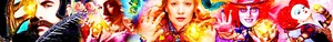 'Alice Through The Looking Glass' Banner