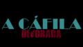 A Cáfila - Devorada - a-cafila wallpaper