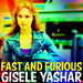 Gal as Gisele Yashar in Fast and Furious - gal-gadot icon