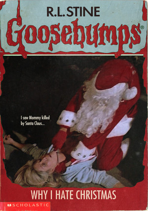 Horror as goosebumps Covers - Silent Night, Deadly Night