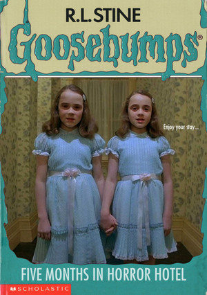 Horror as goosebumps Covers - The Shining