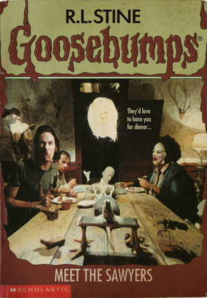Horror as Goosebumps Covers - The Texas Chainsaw Massacre