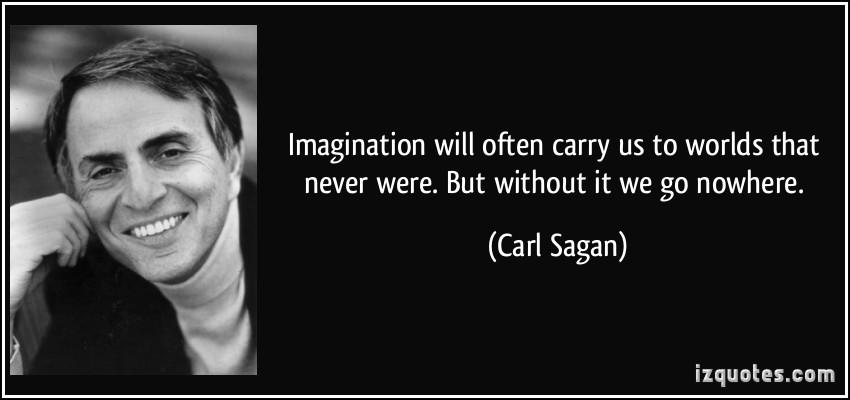 ผลการค้นหารูปภาพสำหรับ carl sagan quotes imagination