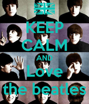 Keep calm and Amore the Beatles!