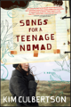 Songs for a Teenage Nomad - books-to-read photo