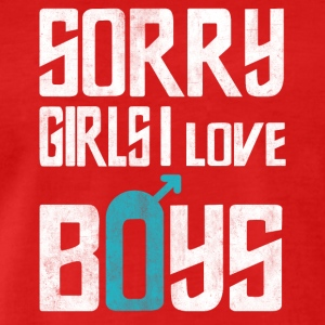 Sorry Girls I Love Boys
