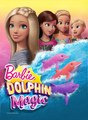 Barbie: Dolphin Magic Poster - barbie-movies photo