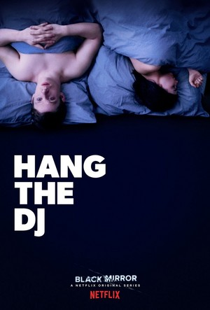 "Black Mirror ""Hang The DJ"" Season 4 Poster"