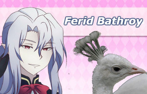 Ferid Bathory | Owari no Seraph / Hatoful Boyfriend