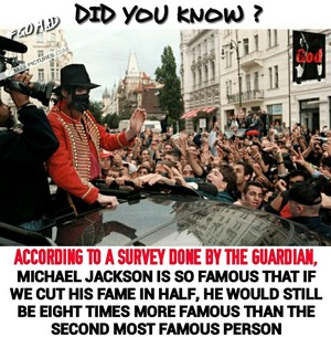 Most Famous Person Ever, World's Biggest Superstar - Michael Jackson