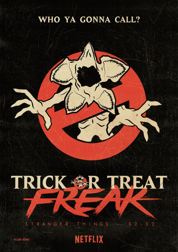 "Stranger Things ""Trick hoặc Treat, Freak"" (2x02) Fan-made Poster"