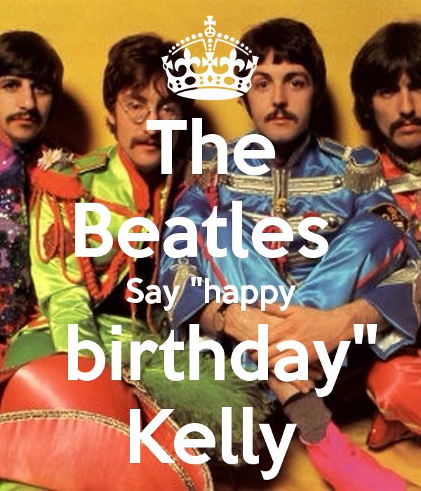 The Beatles Say Happy Birthday kelly 80smusiclover1 40887979 600 700 80smusiclover1 images the beatles say happy birthday kelly