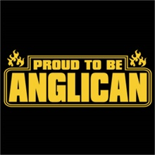 Proud To Be Anglican