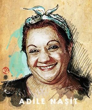 Adile Naşit - Adela Özcan