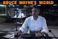 Bruce Wayne s World - batman photo