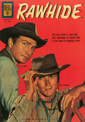 Clint Eastwood and Eric Fleming (Rawhide) Dell Four Color Comic (NO.1269) March 1962