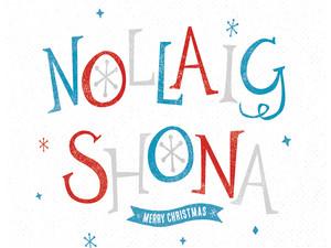 Nollaíg Shona! - Merry Christmas!