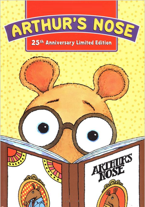 Arthur's Nose (25th Anniversary Edition)