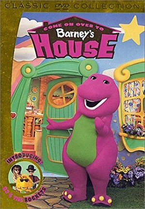 Come On Over to Barney's House (2000)