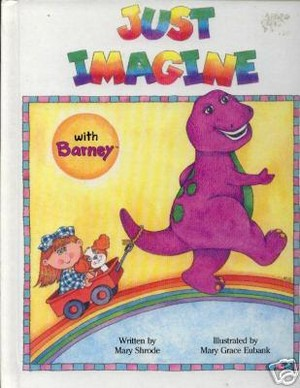 Just Imagine with Barney