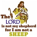 The Lord is not my shepherd for I am not a sheep - atheism fan art