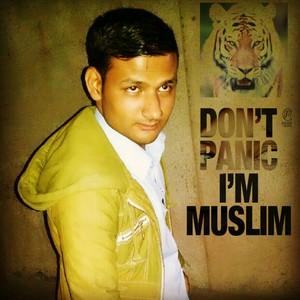 dont panic im muslim