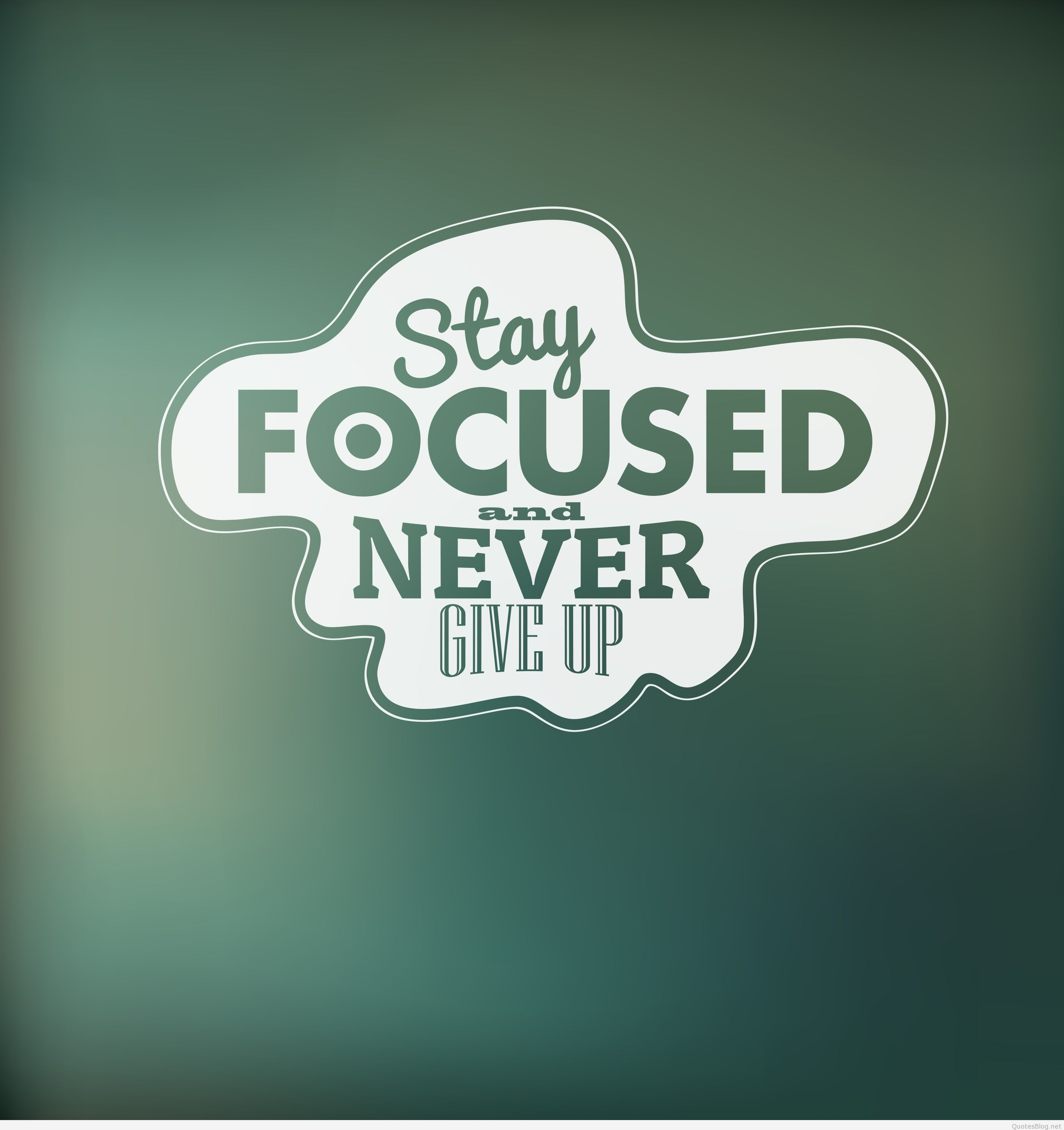 stay focused never give up motivational inspirational whatsapp dp display picture