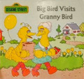 Big Bird Visits Granny Bird (1991)