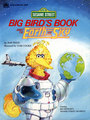 Big Bird's Book About the Earth and Sky (1985)