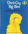 Don't Cry, Big Bird (1983)