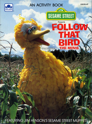 Follow That Bird: The Movie Activity Book (1985)