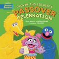 Grover and Big Bird's Passover Celebration (2013)
